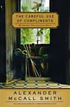 Careful Use of Compliments | Smith, Alexander McCall | Signed First Edition Book