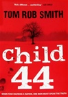 Child 44 | Smith, Tom Rob | Signed First Edition Trade Paper Book