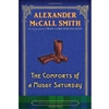 Smith, Alexander McCall - Comforts of a Muddy Saturday, The (Signed First Edition)