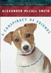 Conspiracy of Friends, A | Smith, Alexander McCall | Signed Book Club Edition