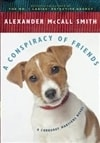 Conspiracy of Friends, A | Smith, Alexander McCall | Signed First Edition Book