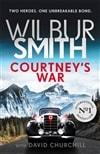 Smith, Wilbur | Courtney's War | Signed UK First Edition Copy