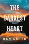 Darkest Heart, The | Smith, Dan | Signed First Edition Book