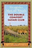 Double Comfort Safari Club, The | Smith, Alexander McCall | Signed First Edition Book