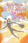 Dream Angus: Celtic God of Dreams, The | Smith, Alexander McCall | Signed First Edition UK Book