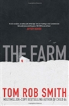 Farm, The | Smith, Tom Rob | Signed First Edition UK Book