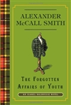 Forgotten Affairs of Youth, The | Smith, Alexander McCall | Signed First Edition Book