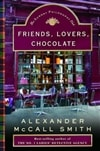 Friends, Lovers, Chocolate | Smith, Alexander McCall | First Edition Book