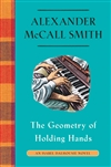 Smith, Alexander McCall | Geometry of Holding Hands, The | Signed First Edition Copy