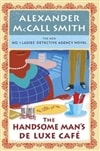Handsome Man's De Luxe Cafe, The | Smith, Alexander McCall | Signed First Edition Book
