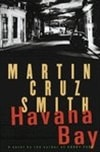 Havana Bay | Smith, Martin Cruz | Signed First Edition Book