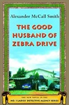Good Husband of Zebra Drive, The | Smith, Alexander McCall | Signed First Edition Book