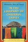 In the Company of Cheerful Ladies | Smith, Alexander McCall | Signed First Edition Book