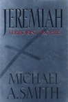 Jeremiah Terrorist Prophet | Smith, Michael | First Edition Book