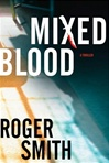 Mixed Blood | Smith, Roger | Signed First Edition Book