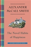 Novel Habits of Happiness, The | Smith, Alexander McCall | Signed First Edition Book