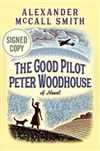 Good Pilot Peter Woodhouse, The | Smith, Alexander McCall | Signed First Edition Book