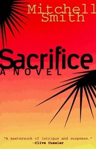 Sacrifice | Smith, Mitchell | Signed First Edition Book