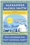 Saturday Big Tent Wedding Party, The | Smith, Alexander McCall | Signed First Edition Book
