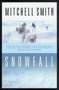Snowfall | Smith, Mitchell | Signed First Edition Book