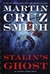 Stalin's Ghost: An Arkady Renko Novel | Smith, Martin Cruz | Signed First Edition Book