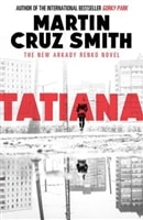 Tatiana | Smith, Martin Cruz | Signed First Edition UK Book