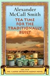 Tea Time for the Traditionally Built | Smith, Alexander McCall | Signed First Edition Book