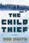 Child Thief, The | Smith, Dan | Signed First Edition Book