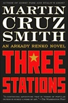 Three Stations | Smith, Martin Cruz | Signed First Edition Book