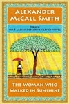 Woman Who Walked in Sunshine, The | Smith, Alexander McCall | Signed First Canadian Edition