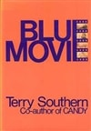 Southern, Terry - Blue Movie (First Edition)