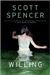 Spencer, Scott - Willing (Signed First Edition)