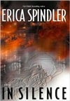 In Silence | Spindler, Erica | Signed First Edition Book