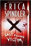 Last Known Victim | Spindler, Erica | Signed First Edition Book
