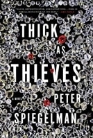 Thick as Thieves | Spiegelman, Peter | Signed First Edition Book