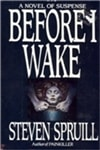 Before I Wake | Spruill, Steven | Signed First Edition Book