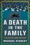 Death in the Family, A | Stanley, Michael | Double-Signed First Edition Book