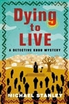 Dying to Live | Stanley, Michael | Double-Signed First Edition Book