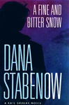 Fine and Bitter Snow, A | Stabenow, Dana | Signed First Edition Book