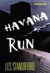 Havana Run | Standiford, Les | First Edition Book