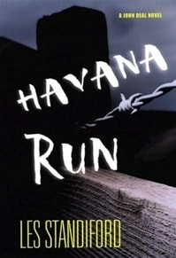 Havana Run | Standiford, Les | Signed First Edition Book