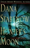 Hunter's Moon | Stabenow, Dana | Signed First Edition Book