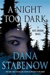 Night Too Dark, A | Stabenow, Dana | Signed First Edition Book