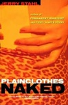 Plainclothes Naked | Stahl, Jerry | Signed First Edition Book