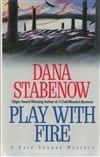 Stabenow, Dana - Play with Fire (Signed First Edition)