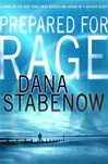 Prepared for Rage | Stabenow, Dana | Signed First Edition Book