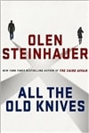 All the Old Knives | Steinhauer, Olen | Signed First Edition Book