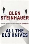Steinhauer, Olen - All the Old Knives (Signed First Edition)