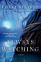 Always Watching | Stevens, Chevy | Signed First Edition Book