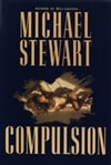 Compulsion | Stewart, Michael | First Edition Book